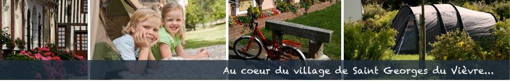 Au coeur du village de Saint Georges du Vièvre